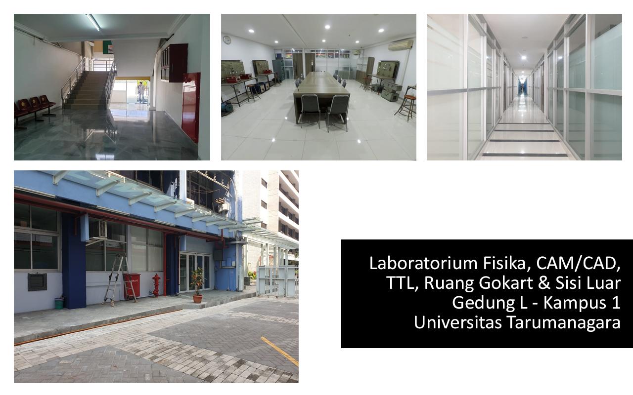 UNTAR - Laboratorium Fisika, CAM/CAD, TTL, Ruang Gokart dan Teras Sisi Luar  Gedung L